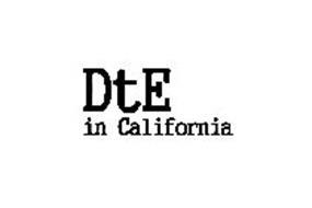 DTE IN CALIFORNIA