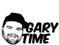 GARY TIME