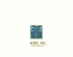 ANIZ, INC. CONNECTING THE DOTS......