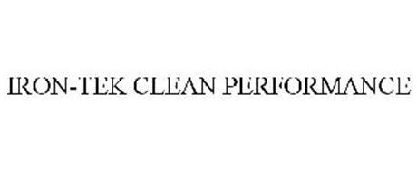 IRON-TEK CLEAN PERFORMANCE