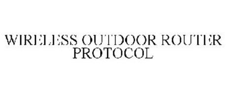 WIRELESS OUTDOOR ROUTER PROTOCOL