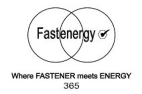 FASTENERGY WHERE FASTENER MEETS ENERGY 365