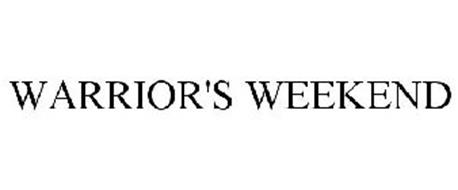 WARRIOR'S WEEKEND