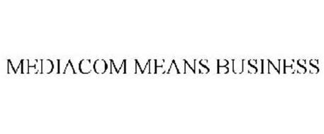 MEDIACOM MEANS BUSINESS