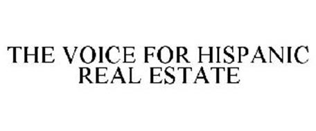 THE VOICE FOR HISPANIC REAL ESTATE
