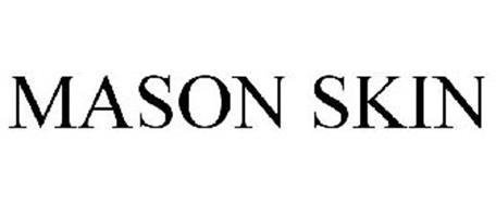 MASON SKIN