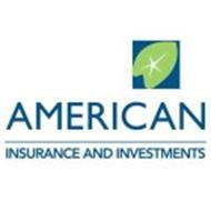 AMERICAN INSURANCE AND INVESTMENTS