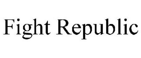 FIGHT REPUBLIC