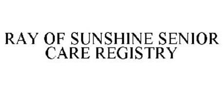 RAY OF SUNSHINE SENIOR CARE REGISTRY