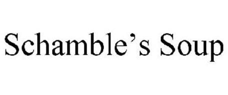SCHAMBLE'S SOUP
