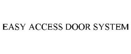 EASY ACCESS DOOR SYSTEM