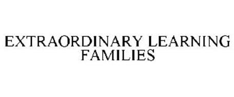 EXTRAORDINARY LEARNING FAMILIES