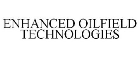 ENHANCED OILFIELD TECHNOLOGIES
