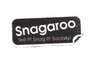 SNAGAROO SELL IT! SNAG IT! SOCIALLY!.