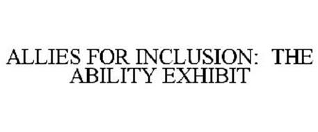 ALLIES FOR INCLUSION: THE ABILITY EXHIBIT
