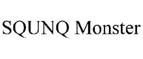 SQUNQ MONSTER