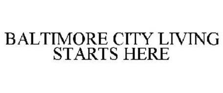 BALTIMORE CITY LIVING STARTS HERE