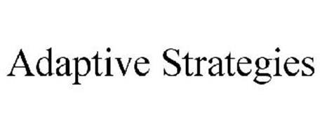ADAPTIVE STRATEGIES