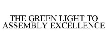THE GREEN LIGHT TO ASSEMBLY EXCELLENCE