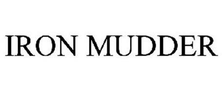 IRON MUDDER