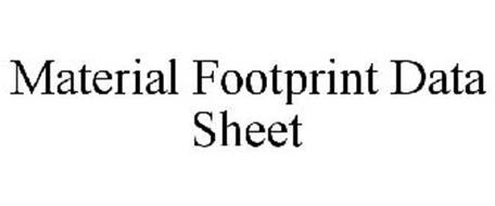 MATERIAL FOOTPRINT DATA SHEET