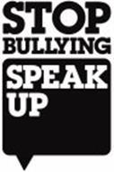 STOP BULLYING SPEAK UP