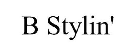 B STYLIN'
