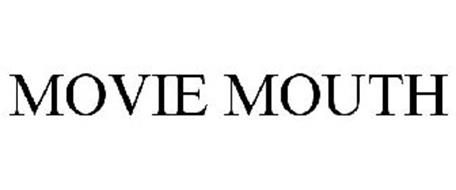MOVIE MOUTH