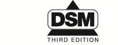 DSM THIRD EDITION