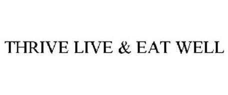 THRIVE LIVE & EAT WELL