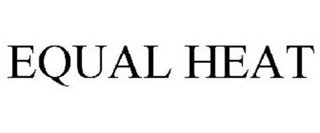 EQUAL HEAT