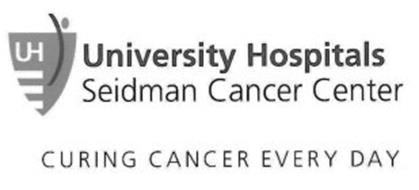 UNIVERSITY HOSPITALS SEIDMAN CANCER CENTER CURING CANCER EVERY DAY UH