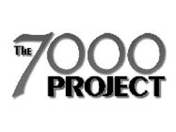THE 7000 PROJECT