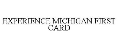 EXPERIENCE MICHIGAN FIRST CARD