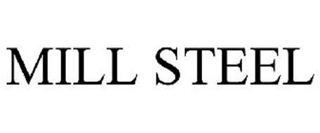MILL STEEL