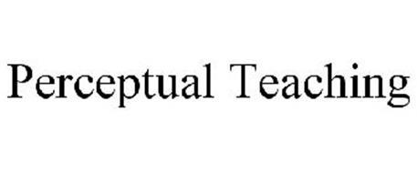 PERCEPTUAL TEACHING