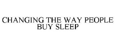 CHANGING THE WAY PEOPLE BUY SLEEP