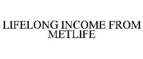 LIFELONG INCOME FROM METLIFE