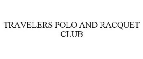 TRAVELERS POLO AND RACQUET CLUB