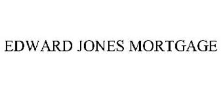 EDWARD JONES MORTGAGE