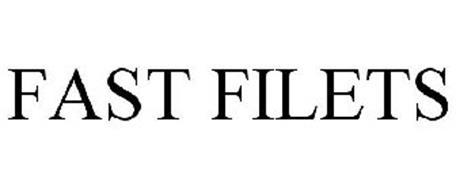FAST FILETS