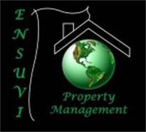 ENSUVI PROPERTY MANAGEMENT