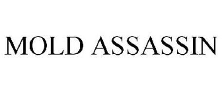 MOLD ASSASSIN
