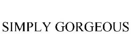 0d3c169444fe69 SIMPLY GORGEOUS Trademark of VICTORIA'S SECRET STORES BRAND ...