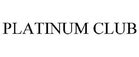 PLATINUM CLUB