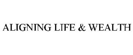 ALIGNING LIFE & WEALTH