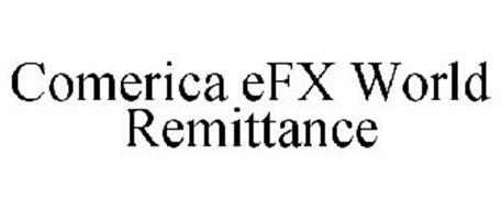 COMERICA EFX WORLD REMITTANCE