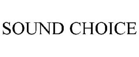 SOUND CHOICE