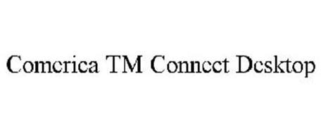 COMERICA TM CONNECT DESKTOP