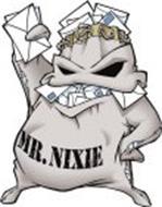 MR. NIXIE